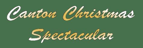 Canton Christmas Spectacular